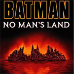 Batman: No Man's Land (2000)