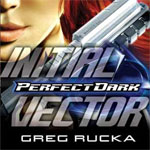 Perfect Dark: Initial Vector (2005)