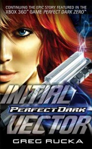 Perfect Dark: Initial Vector Cover