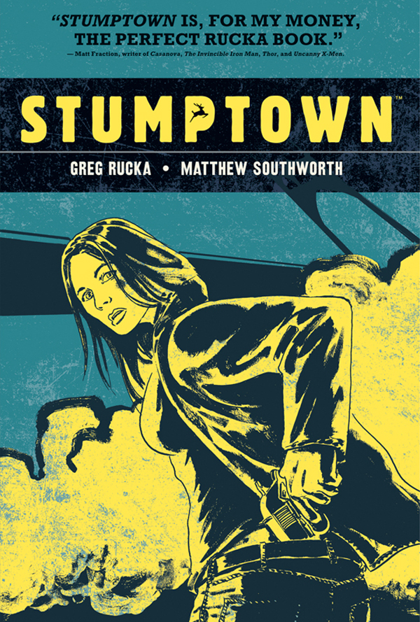 Review: Stumptown Volume 1 by Greg Rucka